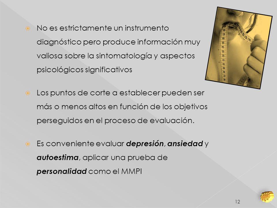 No es estrictamente un instrumento diagnóstico pero produce información muy valiosa sobre la sintomatología y aspectos psicológicos significativos