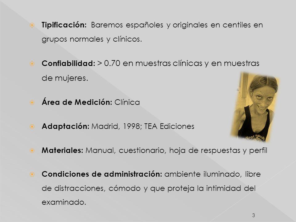 Tipificación: Baremos españoles y originales en centiles en grupos normales y clínicos.