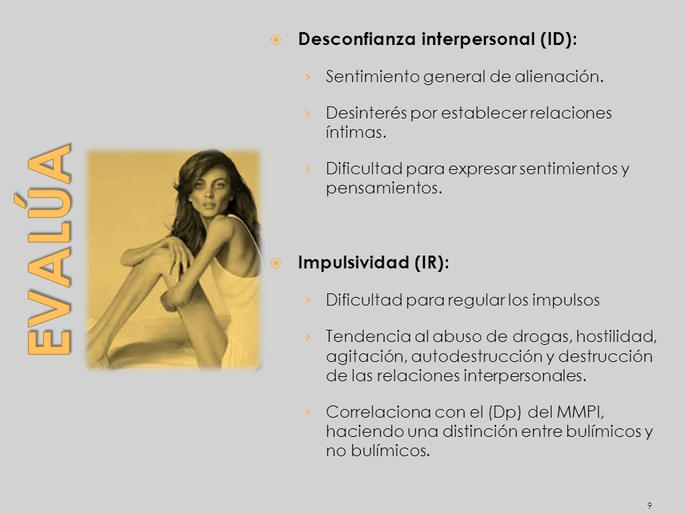 Evalúa Desconfianza interpersonal (ID): Impulsividad (IR):