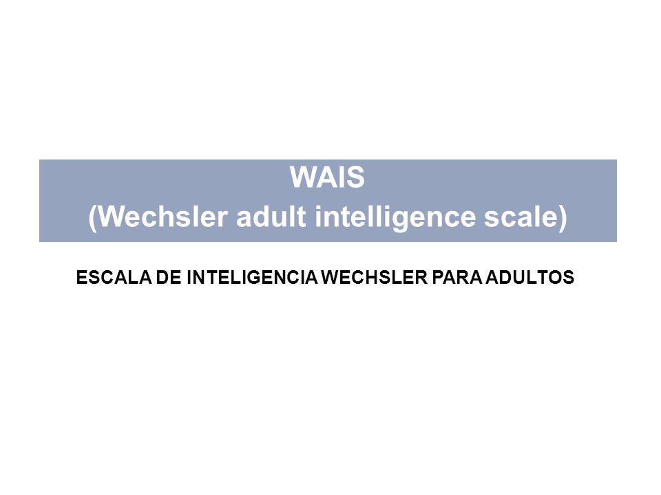 Escala Wechsler de Inteligencia para Adultos -