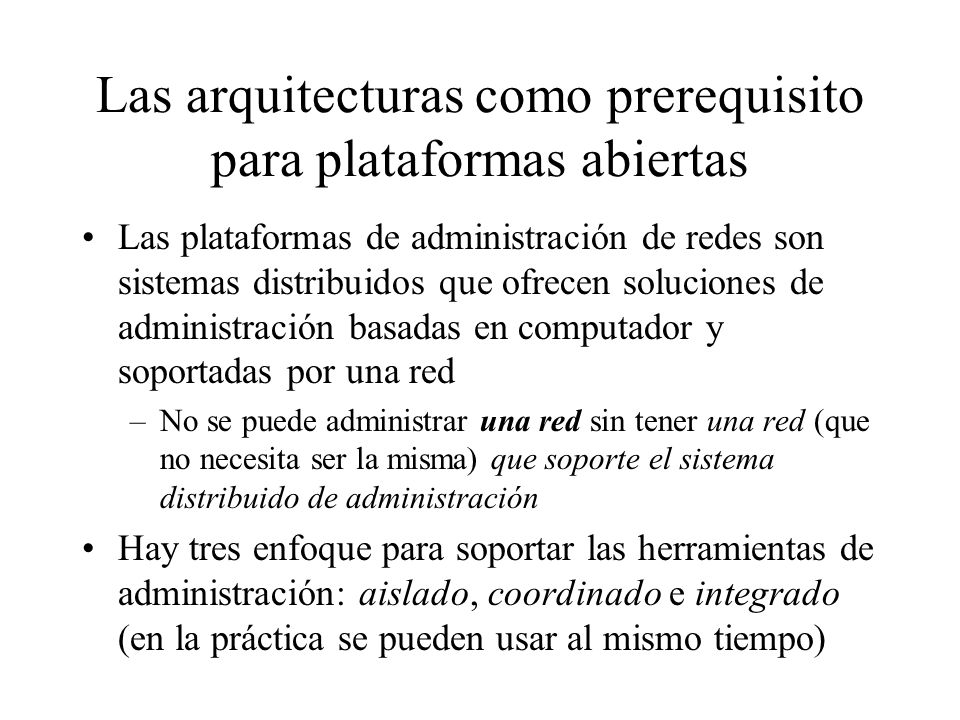 Las arquitecturas como prerequisito para plataformas abiertas