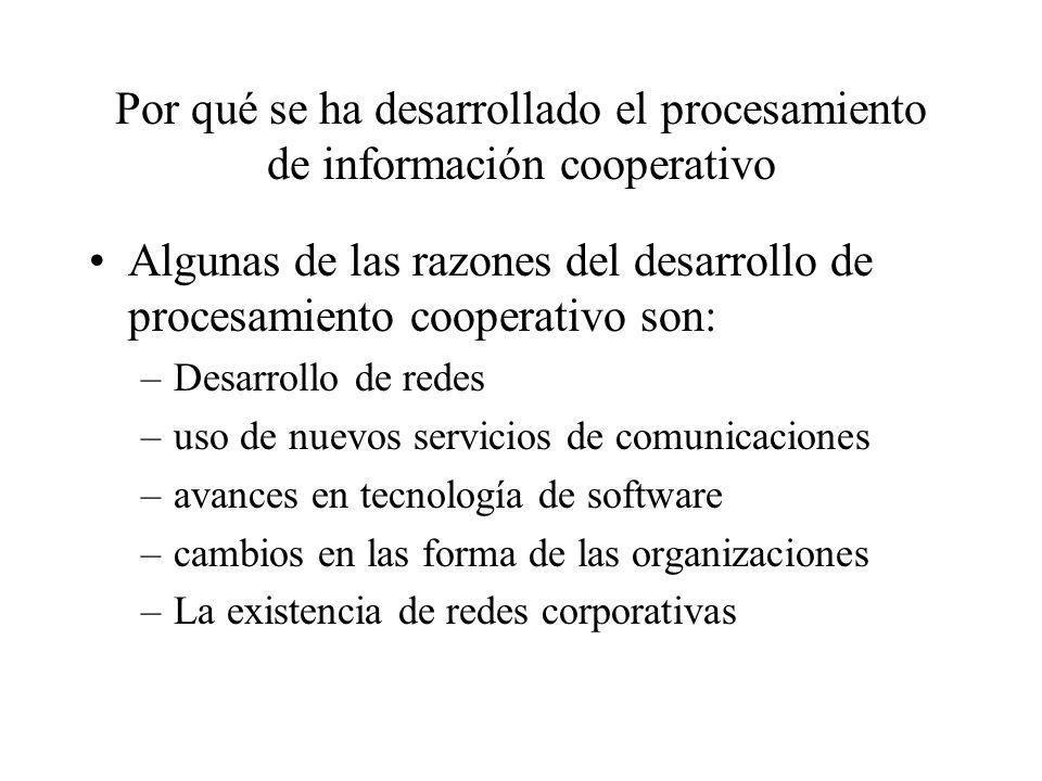 Por qué se ha desarrollado el procesamiento de información cooperativo