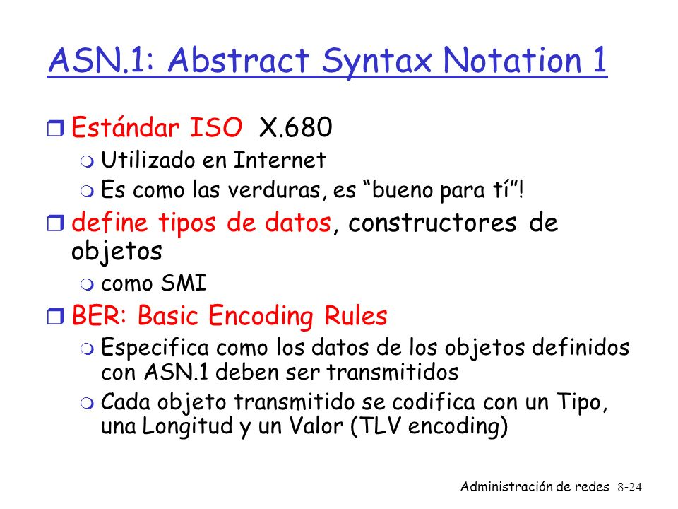 ASN.1: Abstract Syntax Notation 1