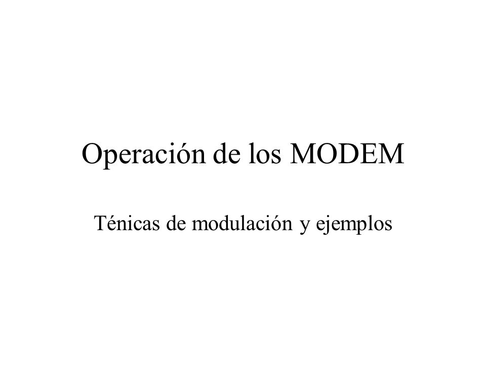 Ténicas de modulación y ejemplos