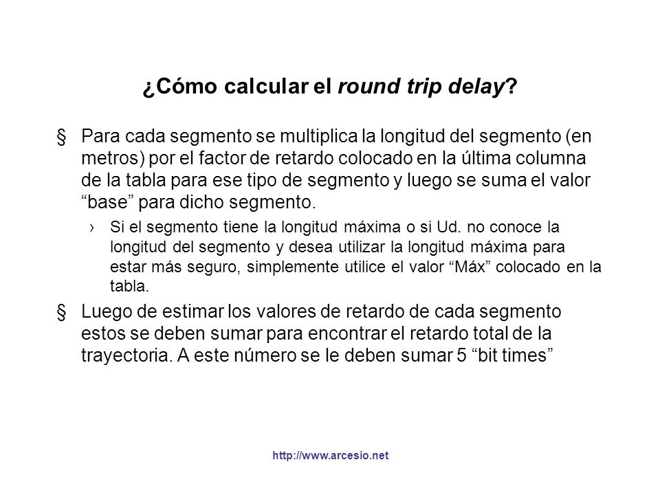 ¿Cómo calcular el round trip delay