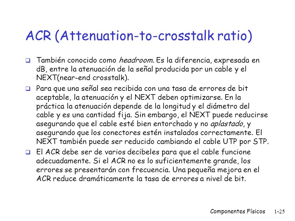 ACR (Attenuation-to-crosstalk ratio)