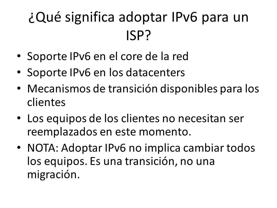 ¿Qué significa adoptar IPv6 para un ISP
