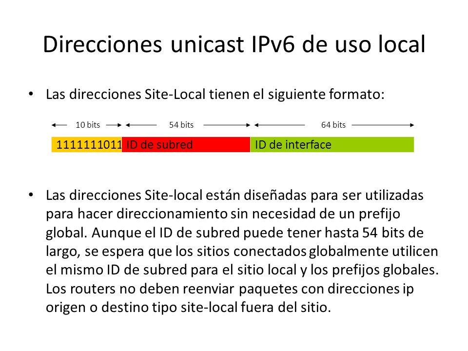 Direcciones unicast IPv6 de uso local