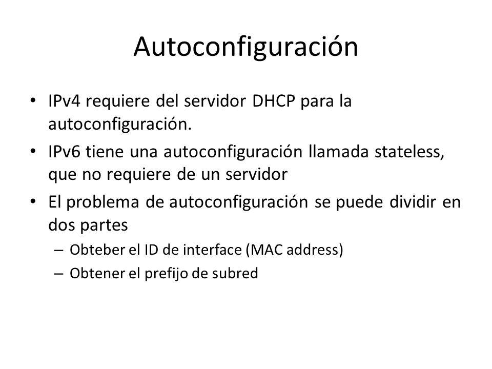 Autoconfiguración IPv4 requiere del servidor DHCP para la autoconfiguración.