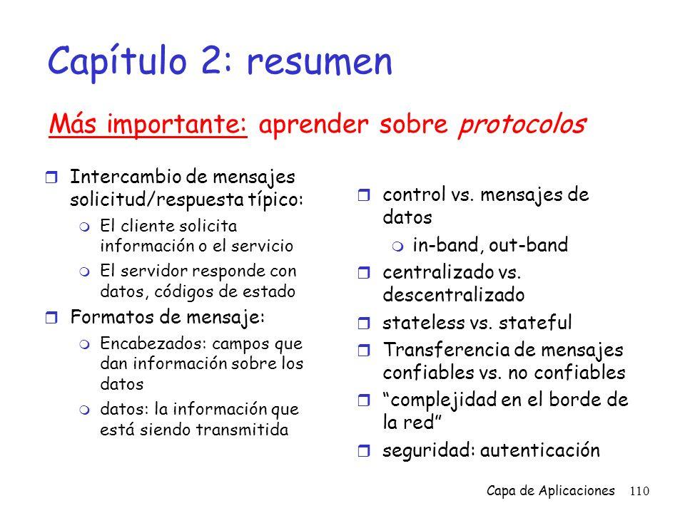 Capítulo 2: resumen Más importante: aprender sobre protocolos