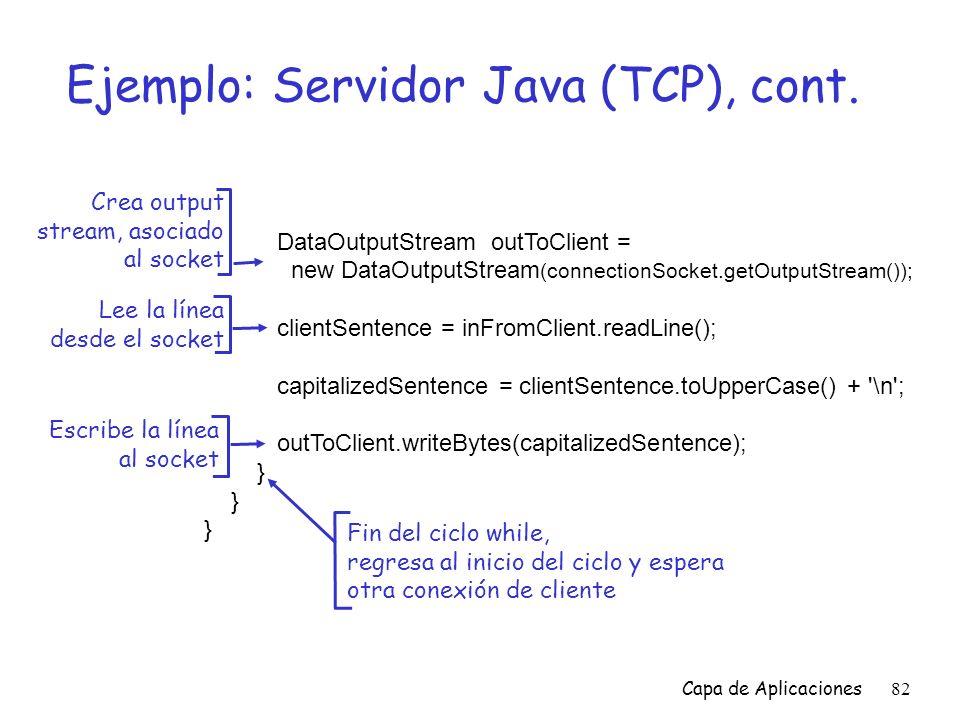 Ejemplo: Servidor Java (TCP), cont.