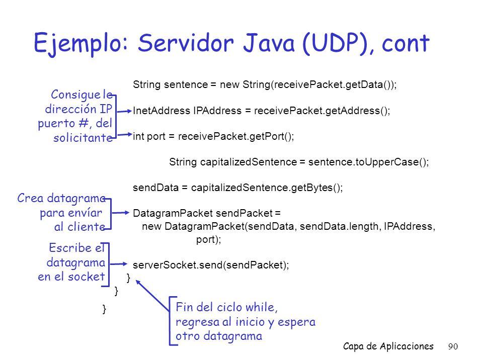 Ejemplo: Servidor Java (UDP), cont