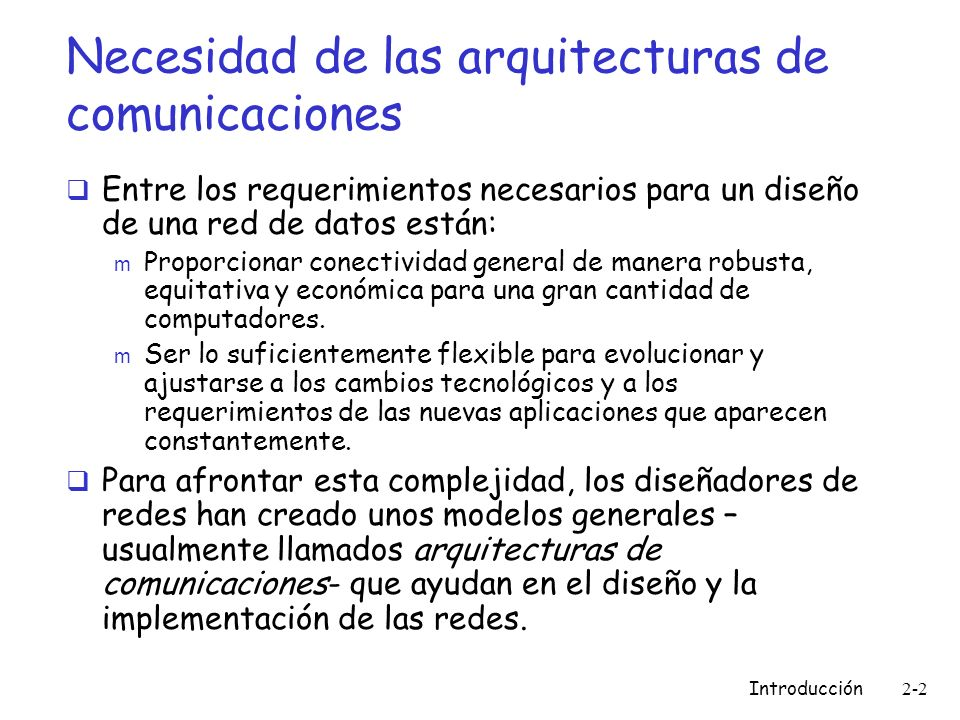 Necesidad de las arquitecturas de comunicaciones