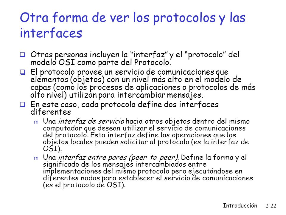 Otra forma de ver los protocolos y las interfaces