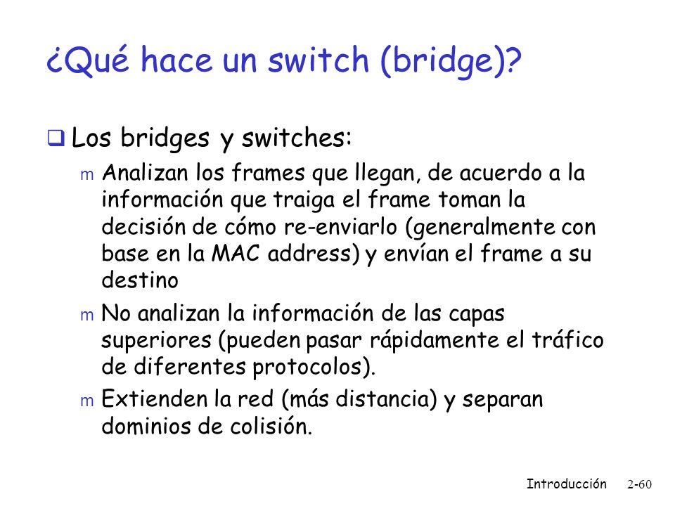 ¿Qué hace un switch (bridge)