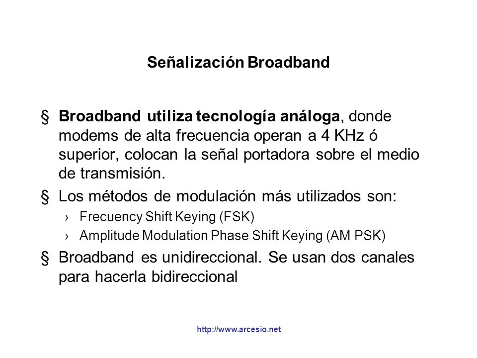 Señalización Broadband