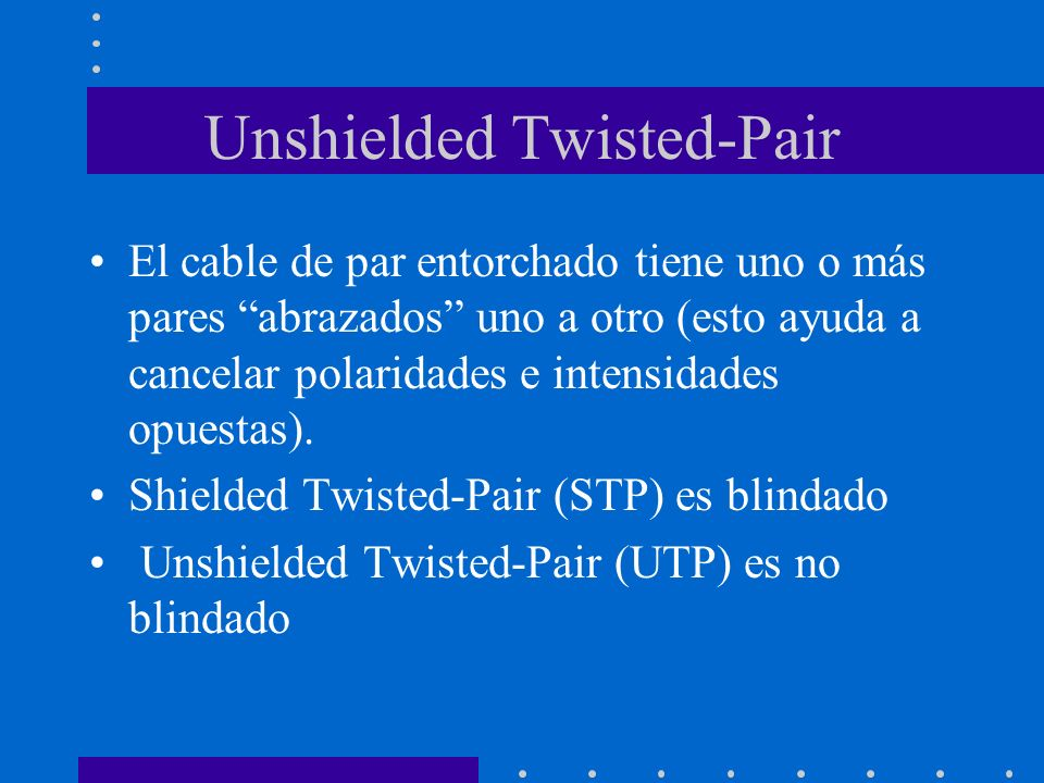 Unshielded Twisted-Pair