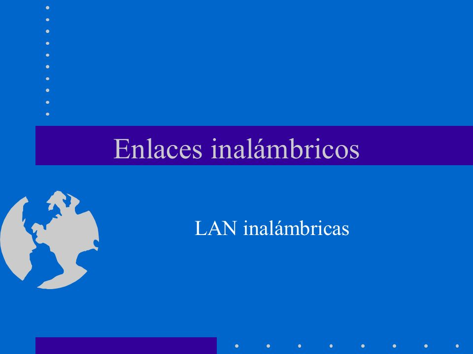 Enlaces inalámbricos LAN inalámbricas