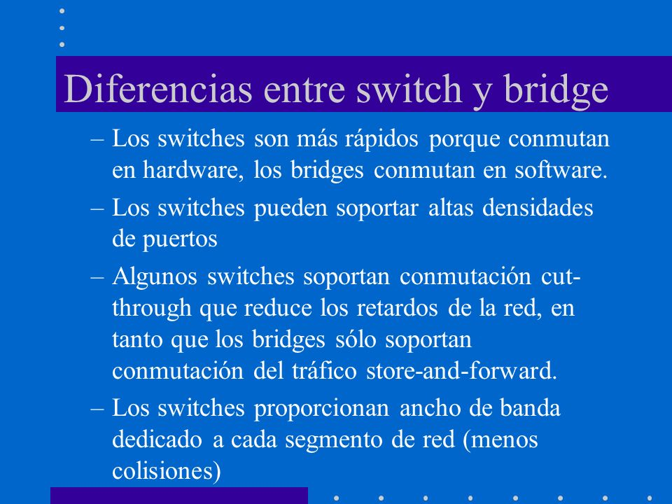 Diferencias entre switch y bridge