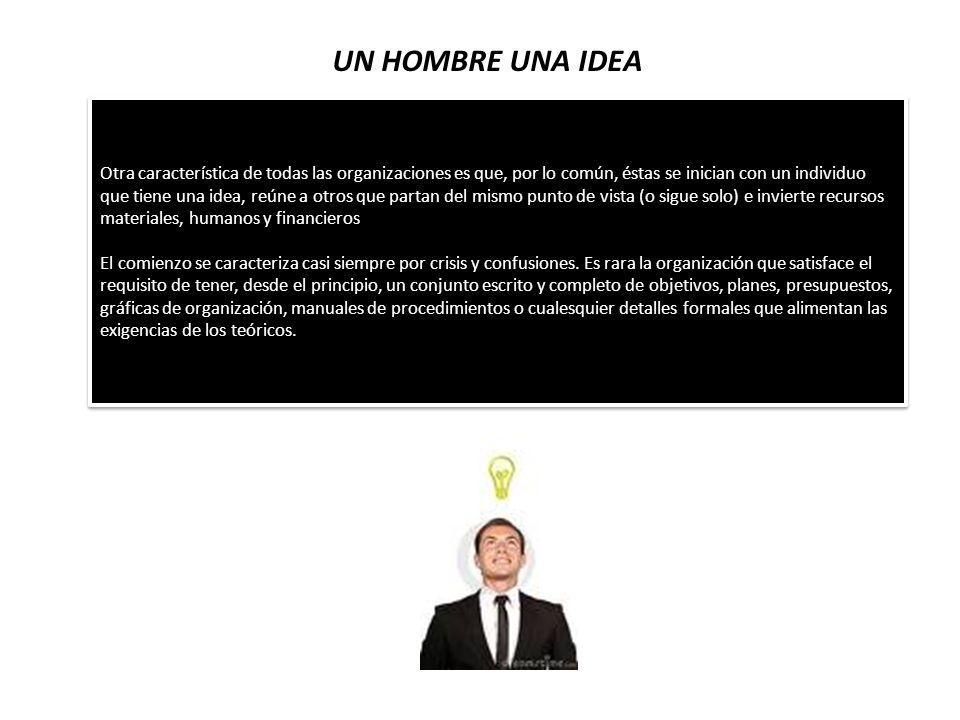 UN HOMBRE UNA IDEA