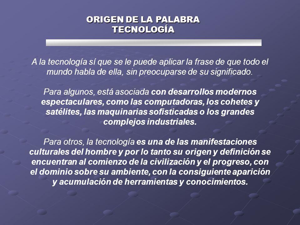 ORIGEN DE LA PALABRA TECNOLOGÍA