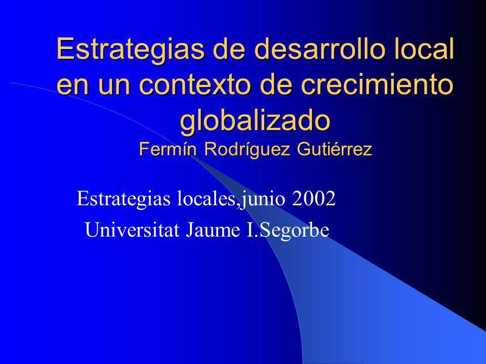 Estrategias locales,junio 2002 Universitat Jaume I.Segorbe