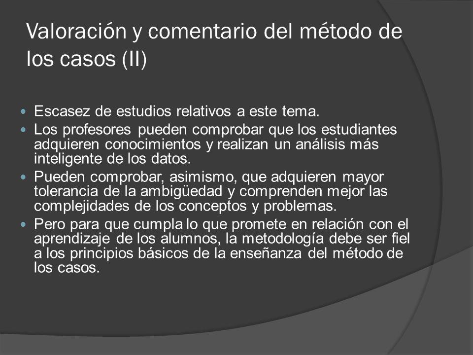 Valoración y comentario del método de los casos (II)