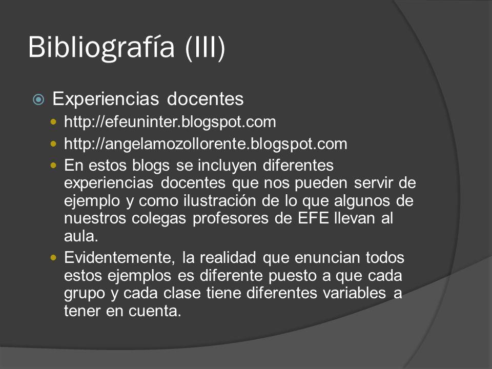 Bibliografía (III) Experiencias docentes
