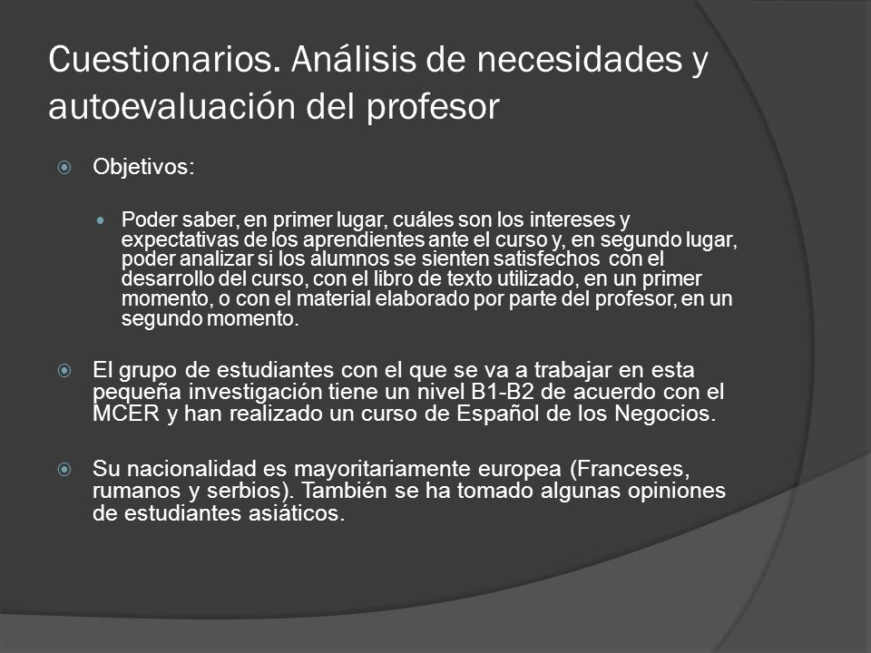 Cuestionarios. Análisis de necesidades y autoevaluación del profesor