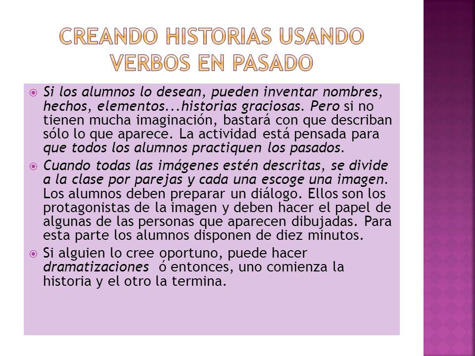 CREANDO HISTORIAS USANDO VERBOS EN PASADO