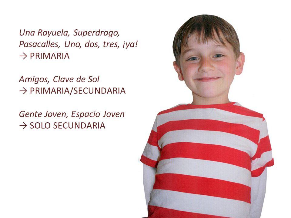 Una Rayuela, Superdrago, Pasacalles, Uno, dos, tres, ¡ya!