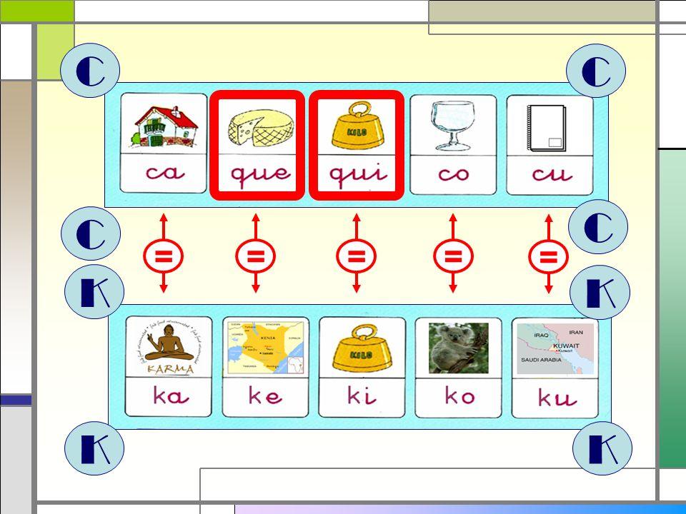 C C C C = = = = = K K K K