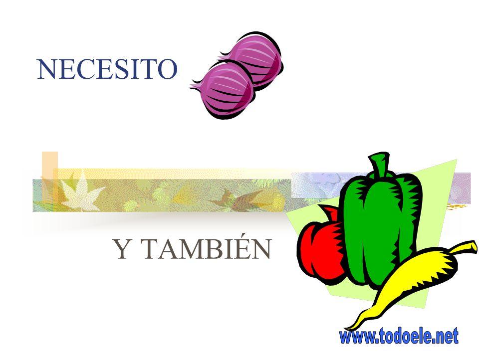 NECESITO Y TAMBIÉN www.todoele.net