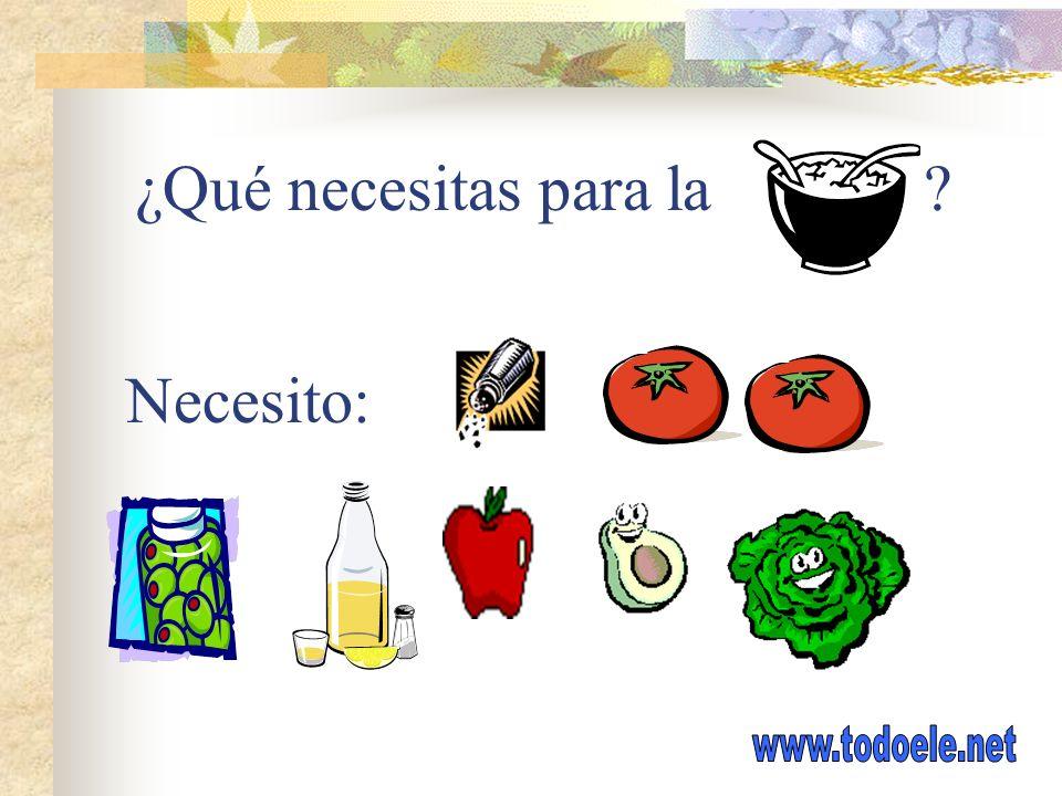 ¿Qué necesitas para la Necesito: