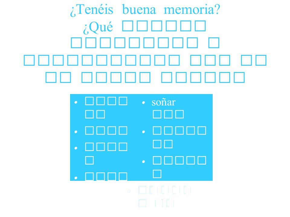 ¿Tenéis buena memoria ¿Qué verbos regulares e irregulares hay en el power point