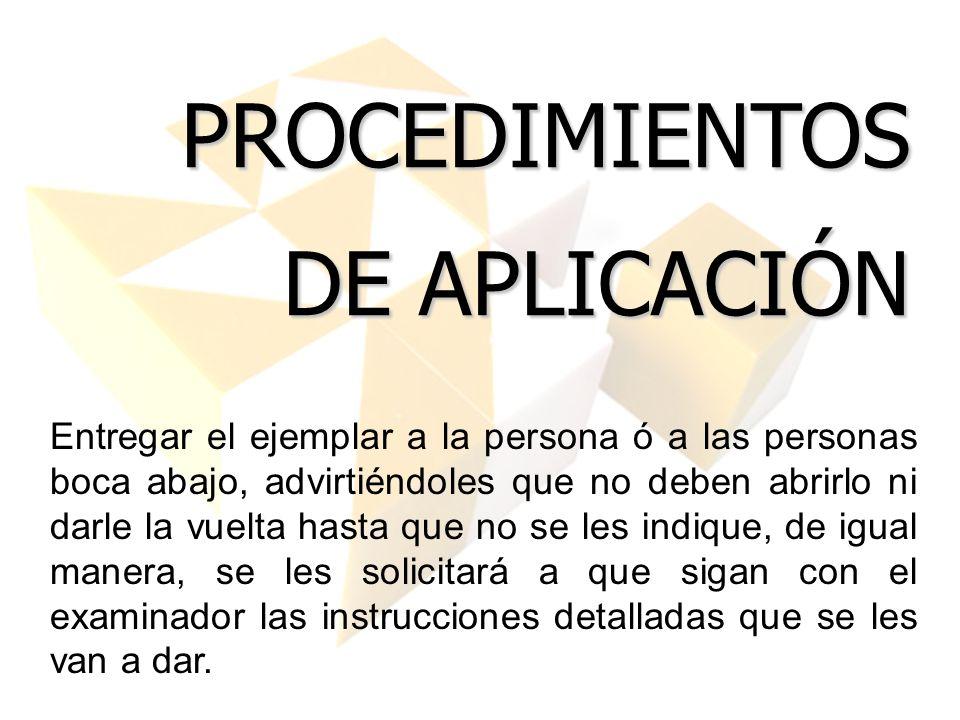 PROCEDIMIENTOS DE APLICACIÓN