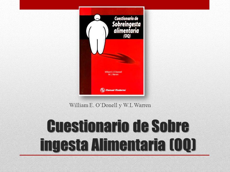 Cuestionario de Sobre ingesta Alimentaria (OQ)