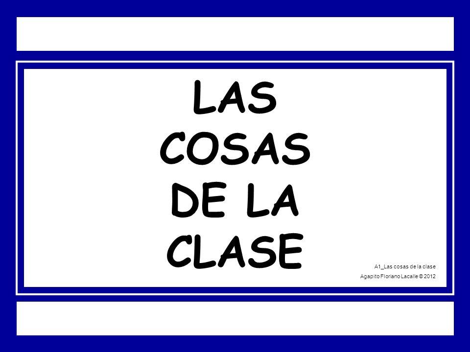 LAS COSAS DE LA CLASE A1_Las cosas de la clase