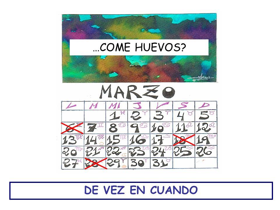 …COME HUEVOS DE VEZ EN CUANDO