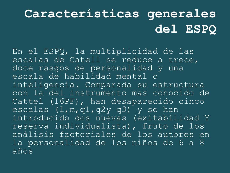 Características generales del ESPQ