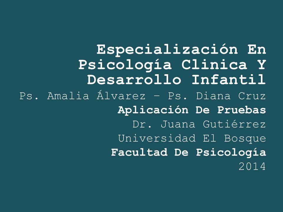 Especialización En Psicología Clinica Y Desarrollo Infantil
