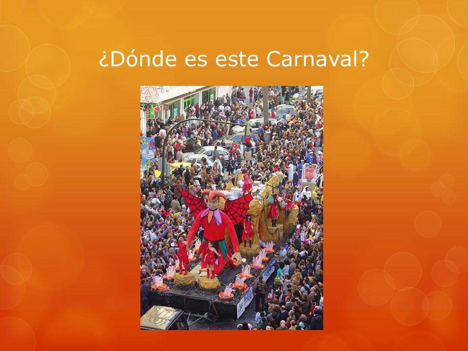 ¿Dónde es este Carnaval