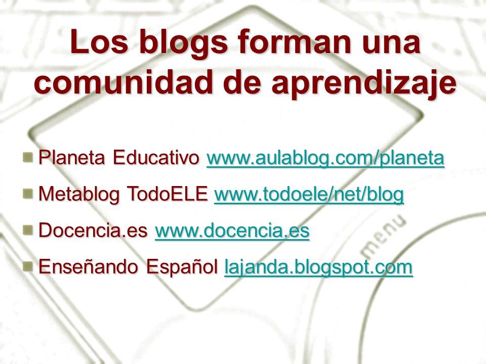 Los blogs forman una comunidad de aprendizaje
