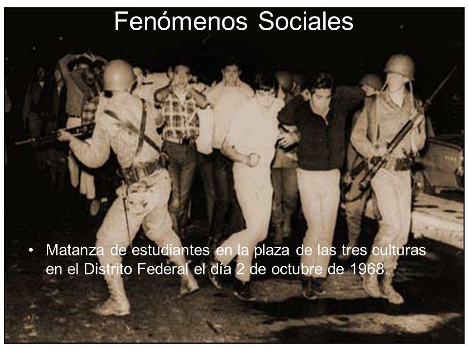 Fenómenos Sociales Matanza de estudiantes en la plaza de las tres culturas en el Distrito Federal el día 2 de octubre de 1968.