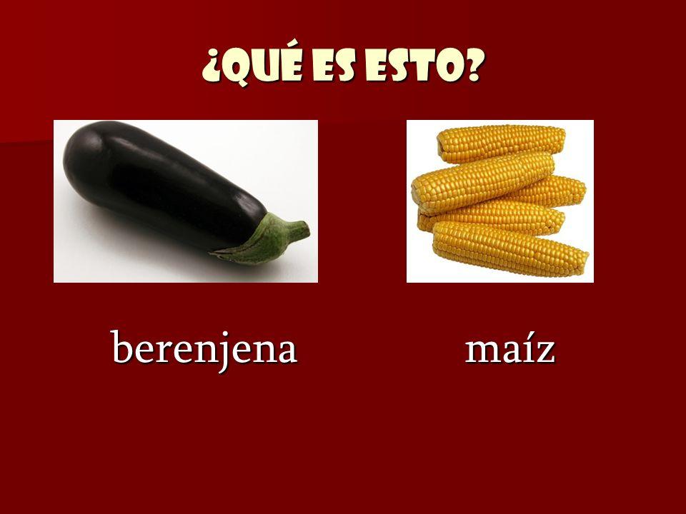 ¿Qué es esto berenjena maíz