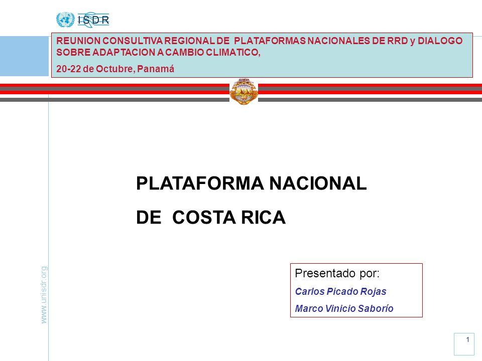 PLATAFORMA NACIONAL DE COSTA RICA Presentado por: