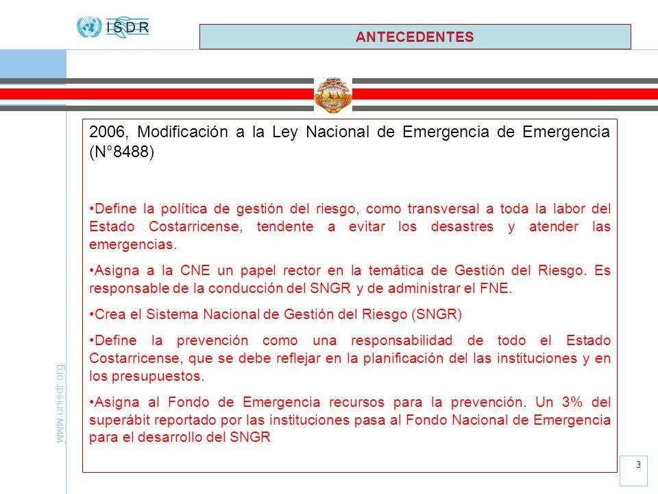 ANTECEDENTES 2006, Modificación a la Ley Nacional de Emergencia de Emergencia (N°8488)