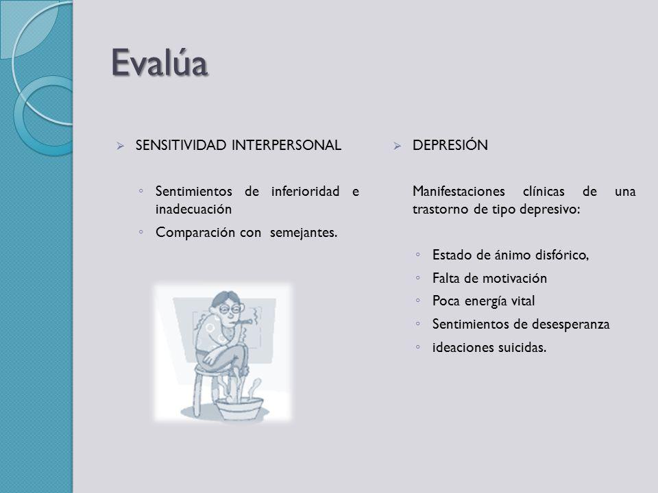 Evalúa SENSITIVIDAD INTERPERSONAL
