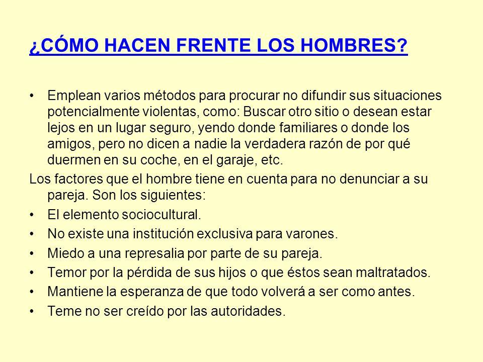¿CÓMO HACEN FRENTE LOS HOMBRES