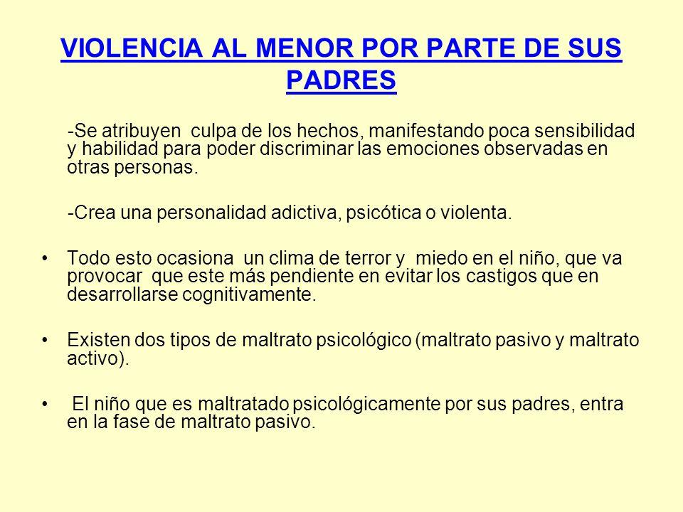 VIOLENCIA AL MENOR POR PARTE DE SUS PADRES